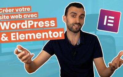 ELEMENTOR : super outil pour créer votre site web avec WordPress