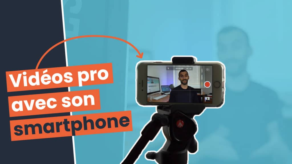 Créez des vidéos professionnelles avec un smartphone pour YouTube ou les réseaux sociaux