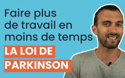 Loi de Parkinson : faites plus de travail en moins de temps grâce à cette loi de la gestion du temps