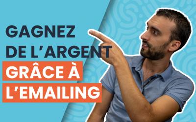 Comment gagner de l'argent sur internet grâce à l'email marketing ?